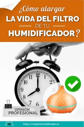 como alargar la vida del filtro de humidificador